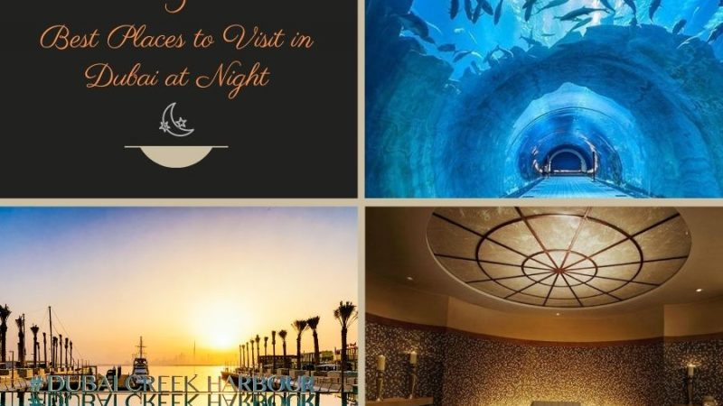 5 Best Places to Visit in Dubai at Night