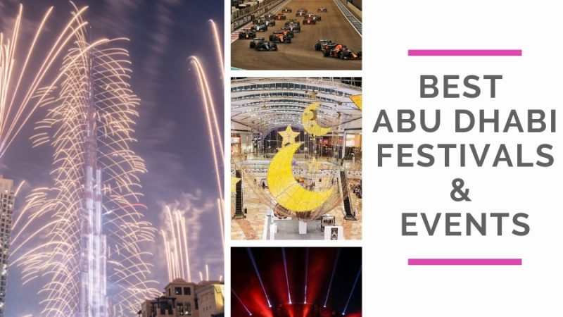 Attend The Best Abu Dhabi Festivals And Events on Your UAE Trip